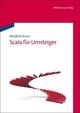 Scala für Umsteiger - Friedrich Esser