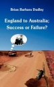 England to Australia - Brian Dudley