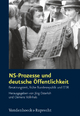 NS-Prozesse und deutsche Öffentlichkeit - Clemens Vollnhals; Jörg Osterloh