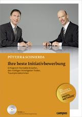 Ihre beste Initiativbewerbung - Christian Püttjer, Uwe Schnierda