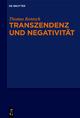 Transzendenz und Negativität - Thomas Rentsch