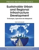 Sustainable Urban and Regional Infrastructure Development: Technologies, Applications and Management