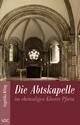 Die Abtskapelle im ehemaligen Kloster Pforta - Angelika Kling