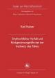 Strafrechtlicher Verfall und Rückgewinnungshilfe bei der Insolvenz des Täters - Karl Huber