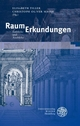 RaumErkundungen - Elisabeth Tiller; Christoph Oliver Mayer