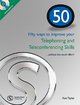 50 Ways to Improve Your Telephoning and Teleconferencing - Ken Taylor; Capel Will; Cooke Sally