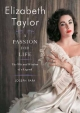 Elizabeth Taylor, A Passion for Life - Joseph Papa