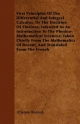 First Principles Of The Differential And Integral Calculus, Or The Doctrine Of Fluxions, Intended As An Introduction To The Physico-Mathematical ... Of Bezout, And Translated From The French