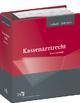 Kassenarztrecht - Abonnement - Rolf Liebold; Thomas Zalewski
