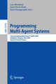 Programming Multi-Agent Systems - Lars Braubach; Jean-Pierre Briot; John Thangarajah