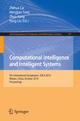 Computational Intelligence and Intelligent Systems - Hengjian Tong; Zhuo Kang