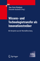 Wissens- und Technologietransfer als Innovationstreiber - Klaus-Rainer Bräutigam; Alexander Gerybadze