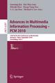 Advances in Multimedia Information Processing -- PCM 2010, Part I - Guoping Qiu; Kin Man Lam; Hitoshi Kiya; Xiang-Yang Xue; C.-C. Jay Kuo; Michael S. Lew