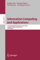 Information Computing and Applications - Rongbo Zhu; Yanchun Zhang; Baoxiang Liu; Chunfeng Liu