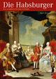 Die Habsburger - Katrin Unterreiner