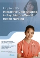 Lippincott''s Interactive Case Studies in Psychiatric Mental Health