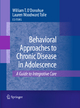 Behavioral Approaches to Chronic Disease in Adolescence