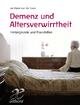 Demenz und Altersverwirrtheit