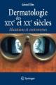 Dermatologie Des XIX Et Xxe Siecles