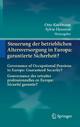 Steuerung der betrieblichen Altersversorgung in Europa: garantierte Sicherheit? - Otto Kaufmann; Sylvie Hennion