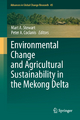 Environmental Change and Agricultural Sustainability in the Mekong Delta - Mart A. Stewart; Peter A. Coclanis