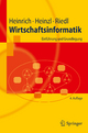 Wirtschaftsinformatik - Lutz J. Heinrich; Armin Heinzl; René Riedl