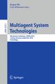 Multiagent System Technologies - Jürgen Dix; Cees Witteveen