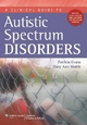 Clinical Guide to Autistic Spectrum Disorders