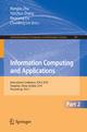 Information Computing and Applications, Part II - Rongbo Zhu; Yanchun Zhang; Baoxiang Liu; Chunfeng Liu