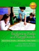 Exploring Parks and Playgrounds - Catherine Twomey Fosnot; Lynn D Tarlow