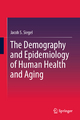 Demography and Epidemiology of Human Health and Aging