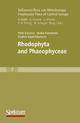 Süßwasserflora von Mitteleuropa, Bd. 7 / Freshwater Flora of Central Europe, Vol. 7: Rhodophyta and Phaeophyceae - Pertti Eloranta; Janina Kwandrans; Elsalore Kusel-Fetzmann