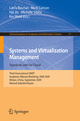 Systems and Virtualization Management: Standards and the Cloud - Latifa Boursas; Mark Carlson; Hai Jin; Michelle Sibilla; Kes Wold