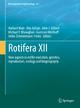 Rotifera XII - Norbert Walz; Rita Adrian; John J. Gilbert; Michael T. Monaghan; Guntram Weithoff