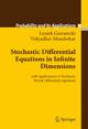 Stochastic Differential Equations in Infinite Dimensions - Leszek Gawarecki; Vidyadhar Mandrekar