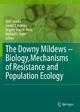 The Downy Mildews - Biology, Mechanisms of Resistance and Population Ecology - Ales Lebeda; Gerald J. Holmes; Brigitte Mauch-Mani; Michael J. Jeger