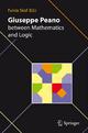 Giuseppe Peano between Mathematics and Logic - Fulvia Skof