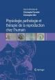 Physiologie, Pathologie Et Th Rapie de La Reproduction Chez L''Humain