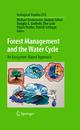 Forest Management and the Water Cycle - Michael Bredemeier; Shabtai Cohen; Douglas L. Godbold; Elve Lode; Viliam Pichler