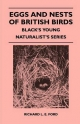 Eggs and Nests of British Birds - Black's Young Naturalist's Series