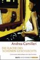 Die Rache des schönen Geschlechts: Commissario Montalbano lernt das Fürchten Andrea Camilleri Author
