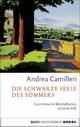 Die schwarze Seele des Sommers - Andrea Camilleri