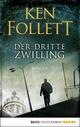 Der dritte Zwilling - Ken Follett