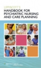 Lippincott Handbook for Psychiatric Nursing and Care Planning
