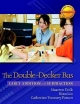 The Double-Decker Bus - Maarten Dolk; Catherine Twomey Fosnot; Nina Liu