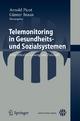 Telemonitoring in Gesundheits- und Sozialsystemen - Arnold Picot; Günter Braun
