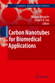 Carbon Nanotubes for Biomedical Applications - Rüdiger Klingeler; Robert B. Sim