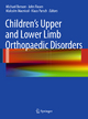Children''s Upper and Lower Limb Orthopaedic Disorders