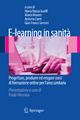 E-Learning in Sanit - Maria Renza Guelfi; Marco Masoni; Roberto Conti; Gian Franco Gensini
