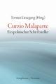 Curzio Malaparte - Torsten Liesegang